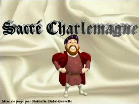 """Qui chante la célèbre chanson """" Sacré Charlemagne """" ?"""