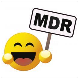 """Que signifie l'abréviation """"mdr"""" ?"""
