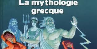 La mythologie grecque (1) - Les dieux et leurs prédécesseurs