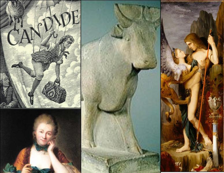 Candide, Madame du Châtelet (sa maîtresse), le taureau blanc et Œdipe vous orientent vers :