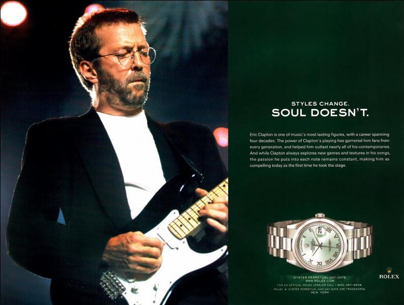 Quand une rock star des 70's se met à annoncer des montres Rolex, c'est qu'il est vraiment temps qu'il tire sa révérence. Non mais ! Alors Pépé Clapton a eu 70 ans en 2015 et ça se voit.