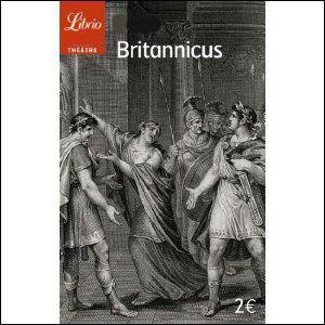 "Qui a écrit ""Britannicus"" ?"
