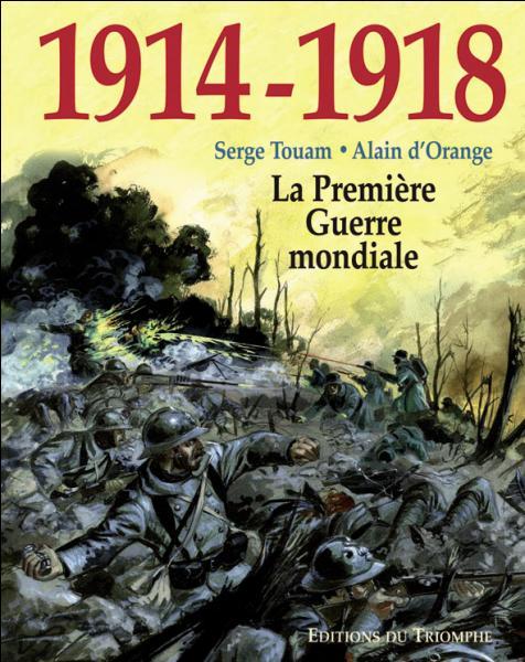 Pour quelle raison la France participe-t-elle à la Première Guerre mondiale ?