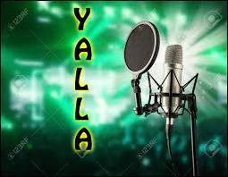 """Qui a chanté """"Yalla"""" ?"""