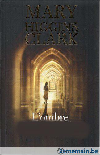 Retrouvez le titre de ce roman de Marry Higgins Clark :