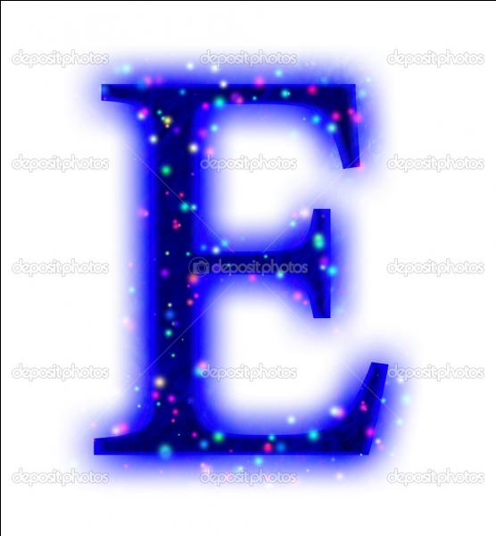 Tout d'abord, mon prénom commence par la lettre 'E' ! Comment m'appelle-je ?