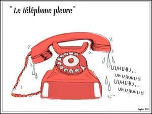 Le téléphone pleure....(complétez)