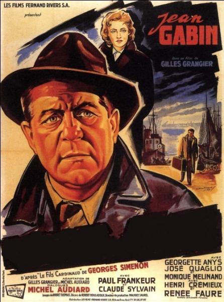 "Un film de Gilles Grangier de 1956 avec Jean Gabin, adapté du roman de Georges Simenon "" Le Fils Cardinaud "" ..."