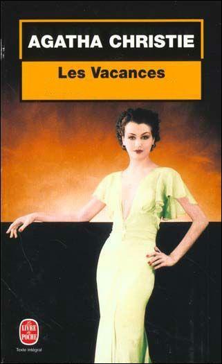 De qui Agatha Christie décrit-elle les vacances ?