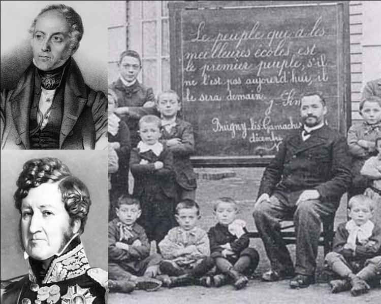 Ministre de l'instruction publique sous la monarchie de Juillet, François Guizot restera célèbre par une loi portant son nom en 1833. Elle concernait...