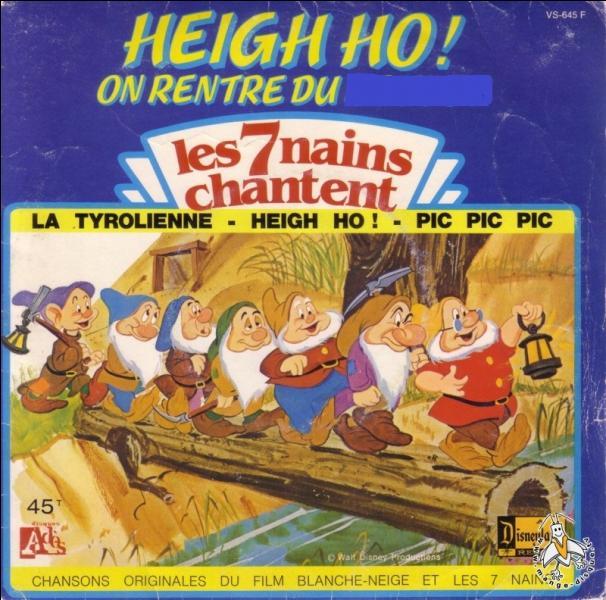 """Dans """"Blanche-Neige et les sept nains"""", les nains quittent leur travail et chantent """"heigh-ho, heigh-ho, on rentre...""""."""