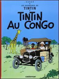 Dans quel album Tintin est-il au Congo ?