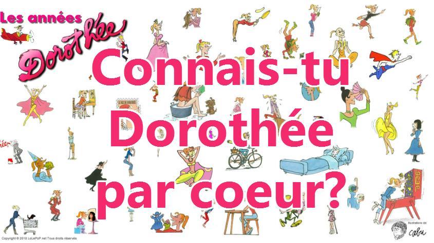 Connais-tu Dorothée par coeur ?