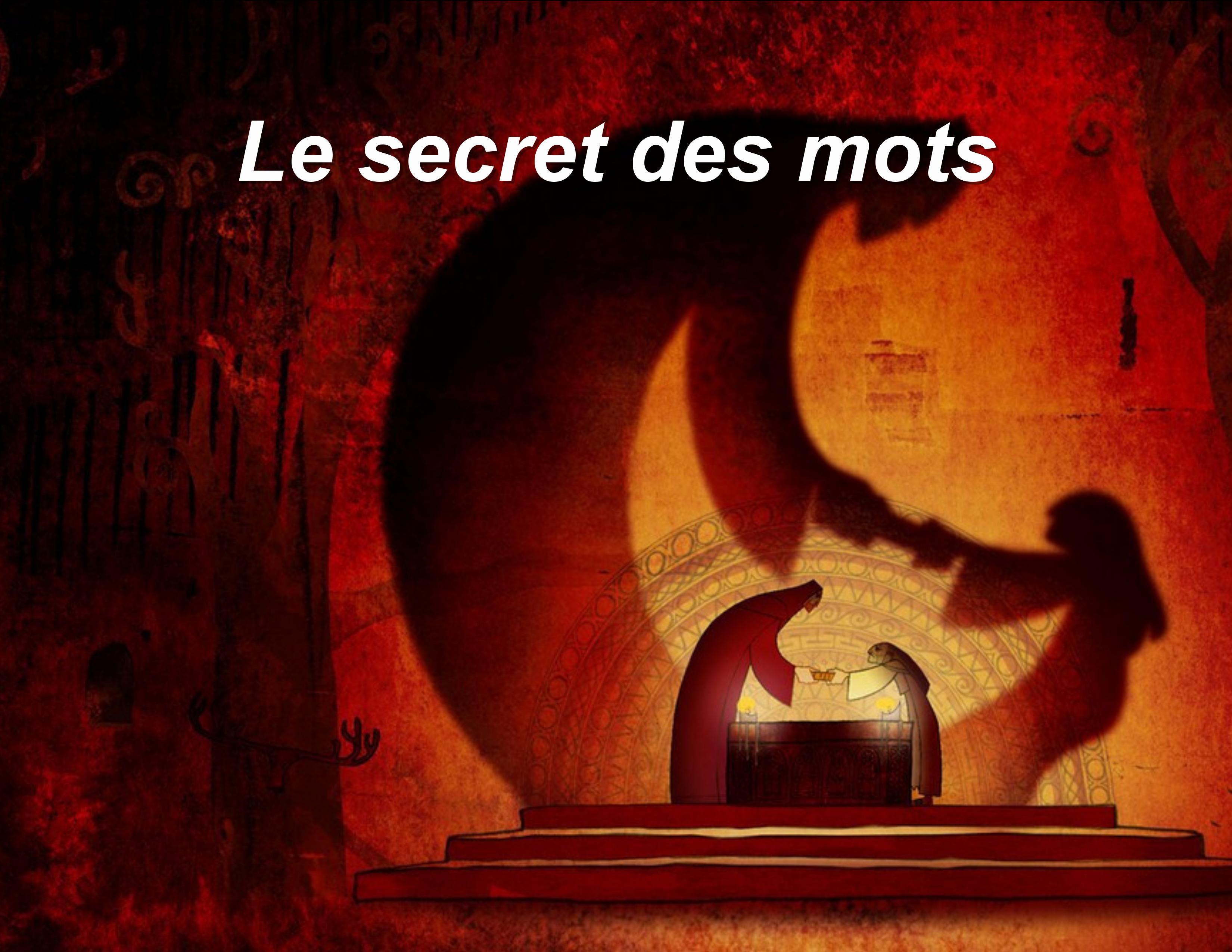 Le secret des mots 7