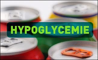 Qu'est-ce qu'une hypoglycémie ?
