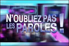 """Qui présente le jeu """"N'oubliez pas les paroles"""" diffusé sur France 2 ?"""