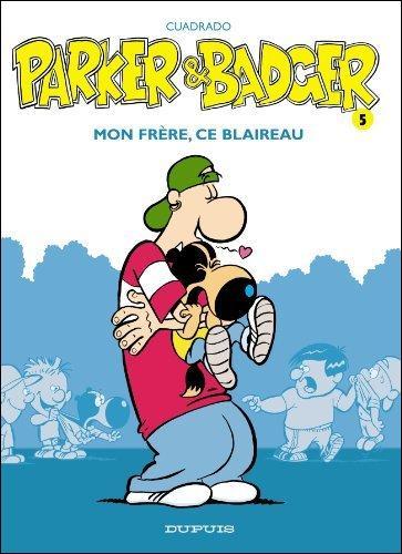 """Quel animal accompagne Parker dans """"Parker et Badger"""" ?"""