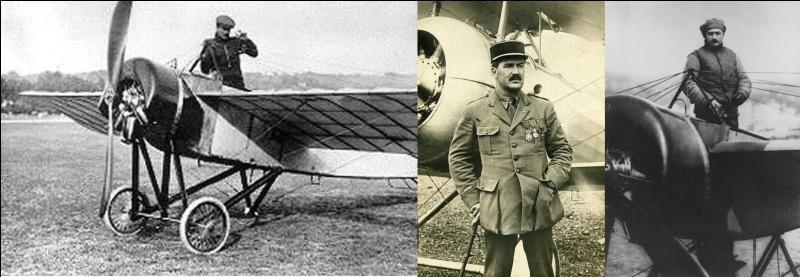 Pour lui, l'expression « jeu, set et match » ne veut pas dire grand-chose. Il n'a pas connu son stade ! Mais par contre, il a réussi une traversée. La 1e Guerre mondiale lui sera fatale !Qui est ce pilote ?