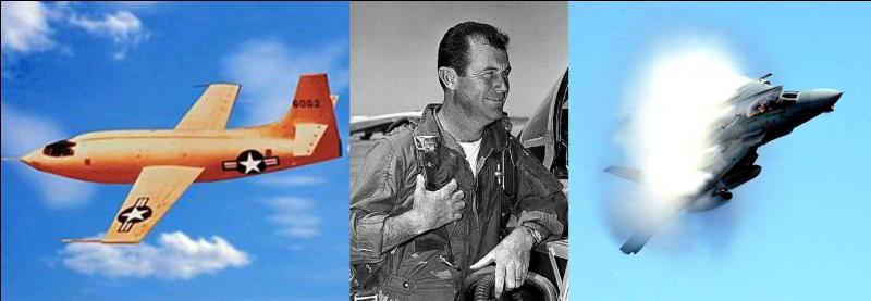 Il n'est pas le premier de l'histoire à passer le « mur du son », mais c'est le premier à le passer en vol horizontal.Qui est ce pilote d'essai ?