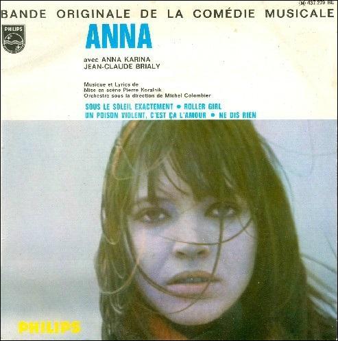 """En 1967, Anna Karina interprète """"Sous le soleil exactement"""" dans la comédie musicale française """"Anna"""". Qui est l'auteur-compositeur de cette chanson ?"""