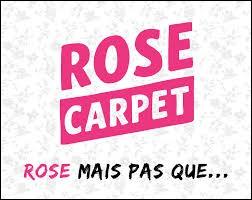 Qui vient de quitter Rose Carpet ?