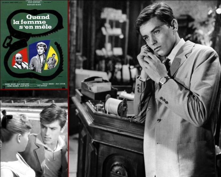 Cinéma : Quel réalisateur français fit débuter Alain Delon en 1957 dans le film ''Quand la femme s'en mêle'' ?