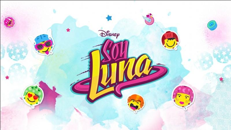 """Que veut dire """"Soy Luna"""" ?"""