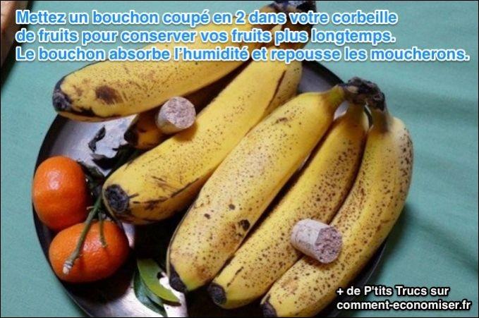 À quoi sert cette astuce du bouchon dans le panier de fruits ?