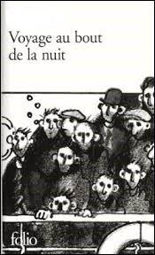 Publié en 1932, « Voyage au bout de la nuit» est le premier roman de ... (Complétez)