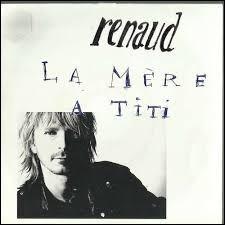 Renaud cite des noms de personnages célèbres (9)
